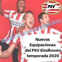 Nuevas Equipaciones del PSV Eindhoven para la Temporada 2020