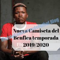 Nueva Camiseta del Benfica temporada 2019/2020