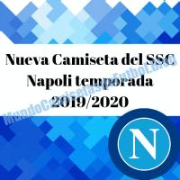 Nueva Camiseta del SSC Napoli temporada 2019/2020