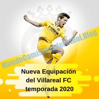 Nueva Equipación del Villareal FC temporada 2020