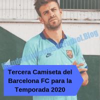 Tercera Camiseta del Barcelona FC para la Temporada 2020